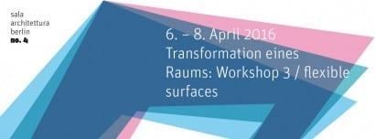 Sala Architettura-Präsentation Workshop 3 mit Lecture Jürgen Mayer H. am 08. April 2016 in Berlin-Kreuzberg