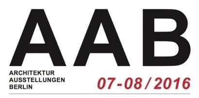 Architektur Ausstellungen Berlin AAB Juli August 2016