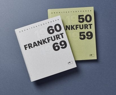 """Architekturführer """"Frankfurt 1960-1969"""", Niggli Verlag, 2016, Zürich (Foto: Wilhelm Opatz)"""