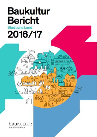Bundesstiftung Baukultur: Baukulturbericht 2016/17 (Cover)