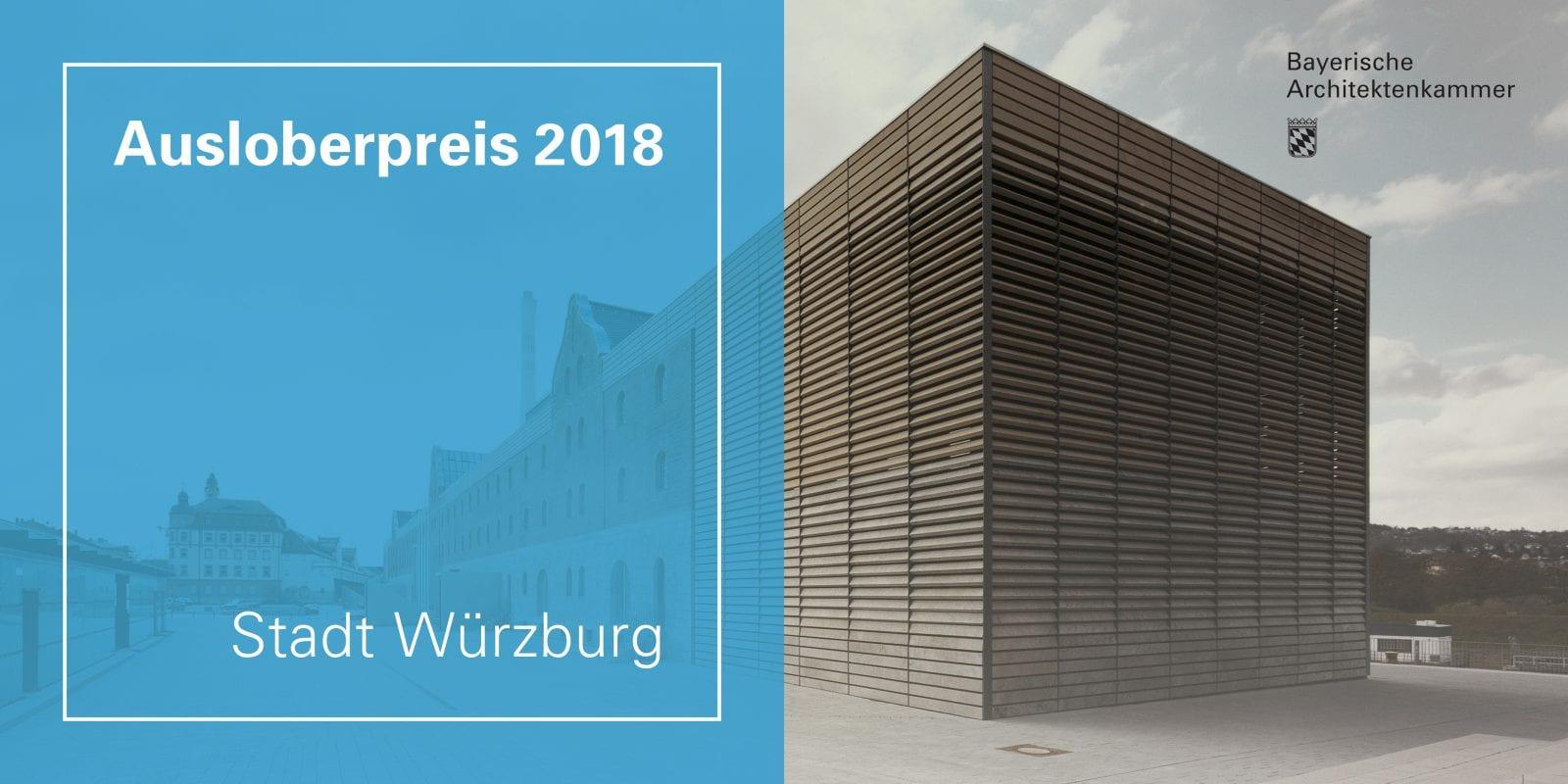 """Würzburg erhält Architekturauszeichnung """"Ausloberpreis 2018"""" (Abbildung: Bayerische Architektenkammer)"""