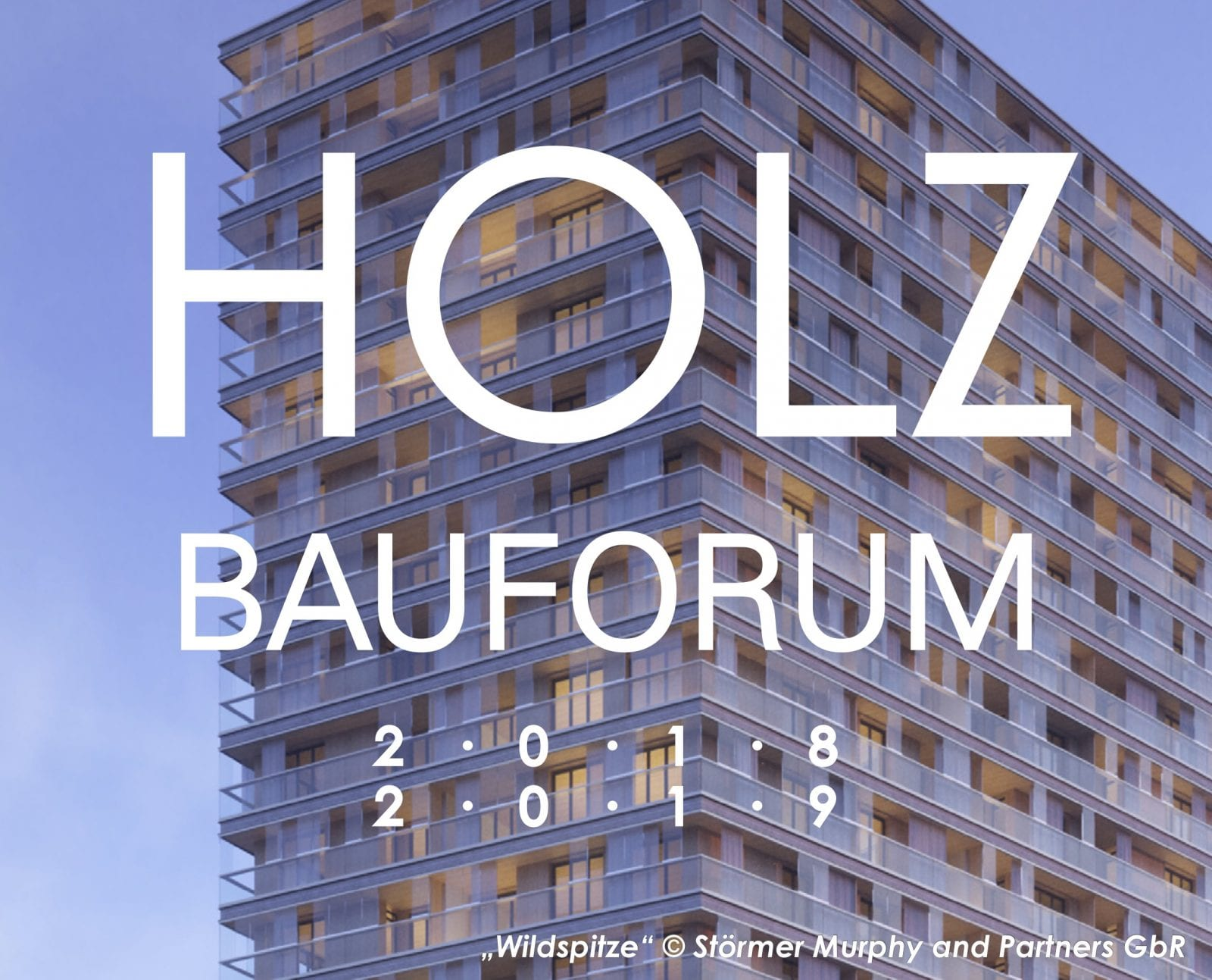 Hamburger Holzbauforum 2018/2019 (Abb.: Wildspitze / Störmer Murphy and Partners GbR)
