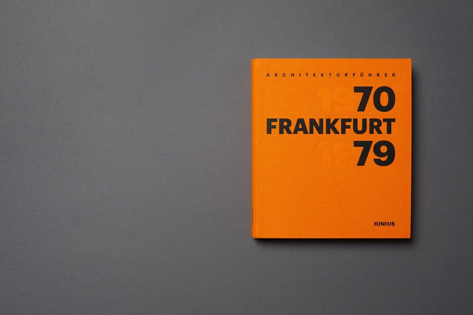 Architekturfotobuch FRANKFURT 1970-1979 (Foto: Wilhelm E. Opatz)