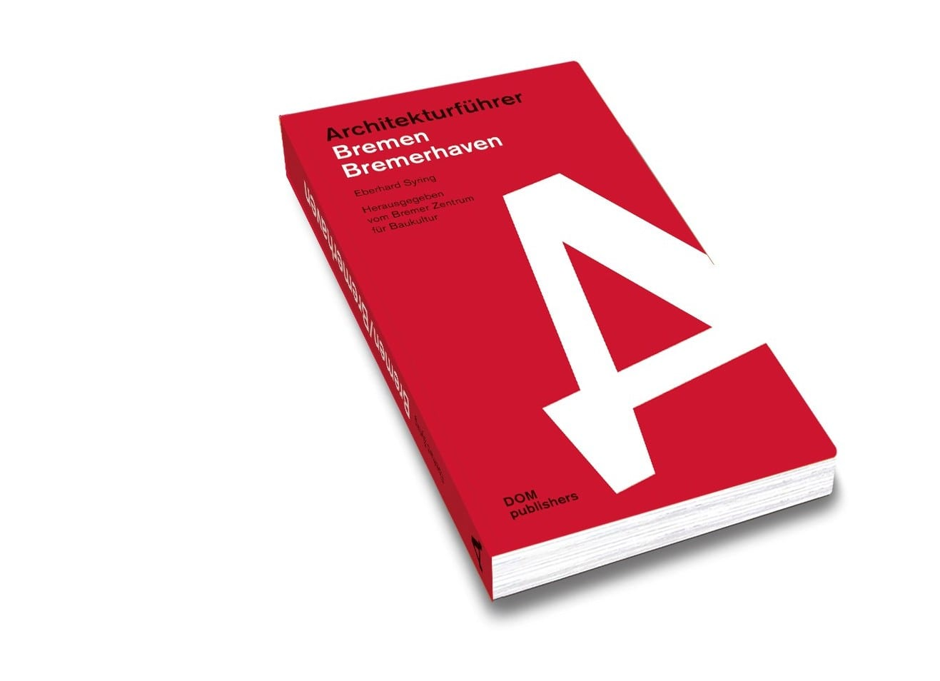 Architekturführer Bremen und Bremerhaven (DOM Publishers 2019)