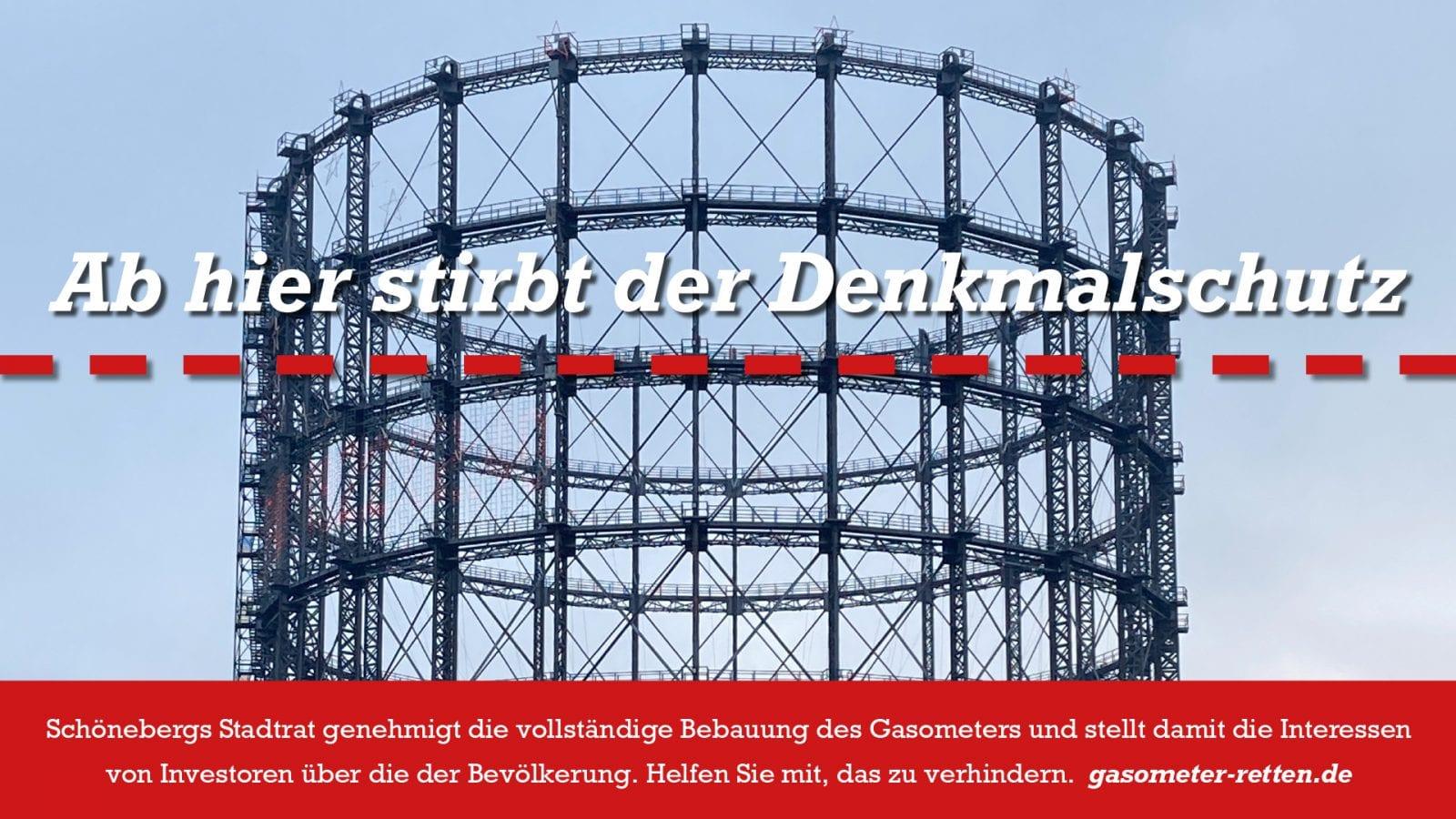 """""""Ab hier stirbt der Denkmalschutz"""": Gasometer in Berlin-Schöneberg retten – Jetzt Petition unterzeichnen! (Grafik: Thomas Winkler)"""